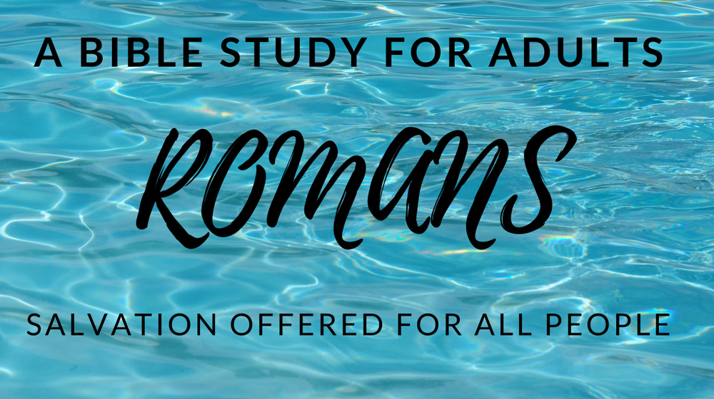 Romans: A Bible Study for Adults